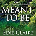 Meant to Be | Edie Claire