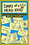 img - for Diary of a Nerd King #3: Episode 3 - Brussell Sprouts, Ding Dongs, and Wheelchair Racing book / textbook / text book