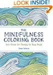The Mindfulness Coloring Book: Anti-S...