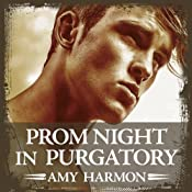 Prom Night in Purgatory: Purgatory, Book 2 | Amy Harmon