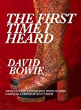 img - for The First Time I Heard David Bowie book / textbook / text book