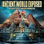 Ancient World Exposed: Atlantis, Egypt and Monoliths | Philip Gardiner