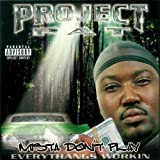 Mista Don't Play: Everythangs Workin' [Explicit]