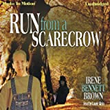 img - for Run From a Scarecrow book / textbook / text book