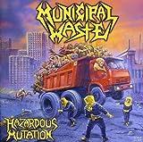 Hazardous Mutation by Municipal Waste (2008-01-13)