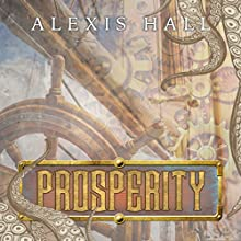 Prosperity Audiobook by Alexis Hall Narrated by Nicholas Boulton