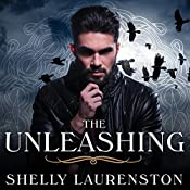 The Unleashing: Call of Crows, Book 1 | [Shelly Laurenston]