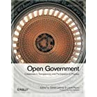 Open Government: Transparency, Collaboration, and Participation in Practice