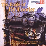Various Artists The Roots Of Ry Cooder