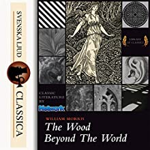 The Wood Beyond the World Audiobook by William Morris Narrated by Cori Samuel