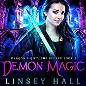 Demon Magic: Dragon's Gift: The Seeker, Book 2 | Linsey Hall
