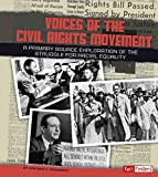 img - for Voices of the Civil Rights Movement: A Primary Source Exploration of the Struggle for Racial Equality (We Shall Overcome) book / textbook / text book