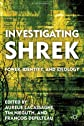 Investigating Shrek: Power, Identity, and Ideology