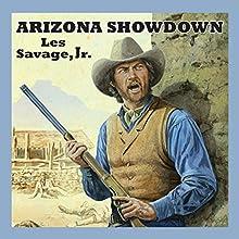 Arizona Showdown (       UNABRIDGED) by Les Savage Narrated by Jeff Harding