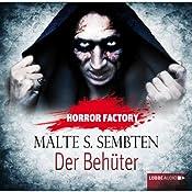 Der Behüter (Horror Factory 8) | Malte S. Sembten