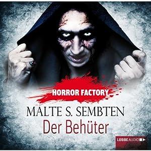 Der Behüter (Horror Factory 8) Hörbuch