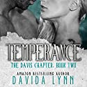 Temperance: Biker Romance: The Davis Chapter, Book 2 (       UNABRIDGED) by Davida Lynn Narrated by Tracy Marks