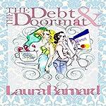The Debt & the Doormat | Laura Barnard