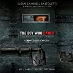 The Boy Who Dared | Susan Campbell Bartoletti