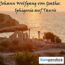 Iphigenie auf Tauris von Johann Wolfgang von Goethe Hörbuch von Alessandro Dallmann Gesprochen von: Michael Freio Haas