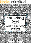 Adult Coloring Books: Stress Relievin...