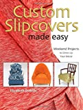 Custom Slipcovers Made Easy: Weekend Projects to Dress Up Your Décor