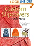 Custom Slipcovers Made Easy: Weekend...