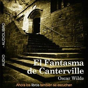 El Fantasma de Canterville [The Canterville Ghost] Audiobook