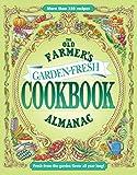 The Old Farmer's Almanac Garden Fresh Cookbook