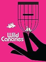 Wild Canaries [HD]