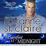 Barefoot at Midnight: Barefoot Bay Timeless, Volume 3   Roxanne St. Claire