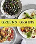 Greens + Grains: Recipes for Deliciou...