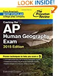 Cracking the AP Human Geography Exam,...
