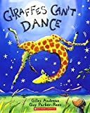 Giraffes Can't Dance (Book & CD)