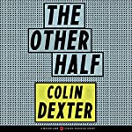 The Other Half | Colin Dexter