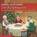 Der Karpfenstreit. Die schönsten Weihnachtskrisen Hörbuch von Daniel Glattauer Gesprochen von: August Zirner