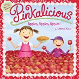 img - for Pinkalicious: Apples, Apples, Apples! book / textbook / text book