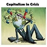 img - for Capitalism in Crisis book / textbook / text book