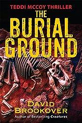 The Burial Ground: Teddi McCoy Thriller