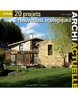 20 PROJETS DE RENOVATIONS ECOLOGIQUES