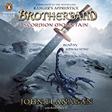 Scorpion Mountain: Brotherband Chronicles, Book 5 (       UNABRIDGED) by John A. Flanagan Narrated by John Keating