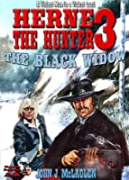 The Black Widow (A Herne the Hunter Western Book 3) (English Edition)