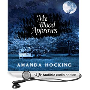 My Blood Approves: My Blood Approves, Book 1 (Unabridged)