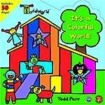 ToddWorld: It's a Colorful World!