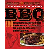 America's Best BBQ: 100 Recipes from America's Best Smokehouses, Pits, Shacks, Rib Joints, Roadhouses, and Restaurants ~ Paul Kirk