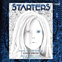 Starters (       UNABRIDGED) by Lissa Price Narrated by Rebecca Lowman