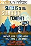 Secrets of the Sharing Economy Part 2...