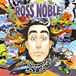 Ross Noble: Nonsensory Overload | Ross Noble