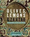 Olives, Lemons & Za'atar: The Best Mi…