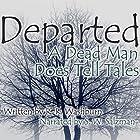 Departed: A Dead Man Does Tell Tales (       ungekürzt) von R. R. Washburn Gesprochen von: S.W. Salzman